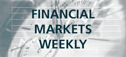 FINANCIAL MARKETS WEEKLY – Global equities continued to decline slightly